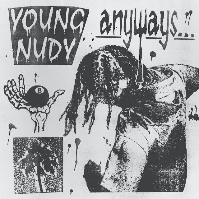Young-Nudy-Anyways-1582565289-640x640